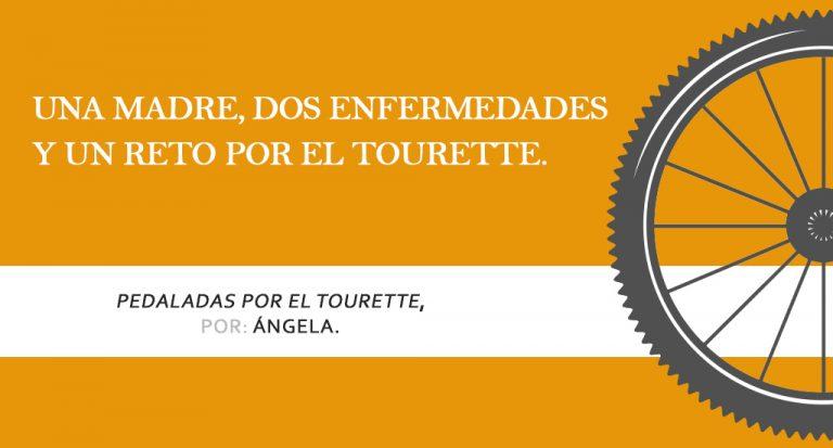 Historia de Ángela, Pedaladas por el Tourette